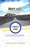 The Next Mile:  A Coach's Guide